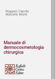 Manuale di dermocosmetologia chirurgica