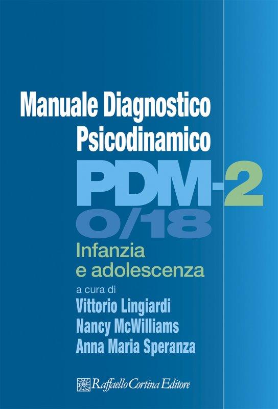 Manuale Diagnostico Psicodinamico PDM-2 0/18