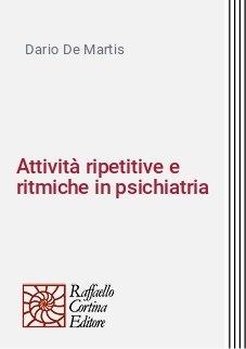 Attività ripetitive e ritmiche in psichiatria