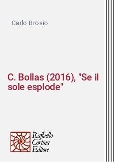 C. Bollas (2016),