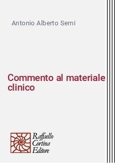 Commento al materiale clinico