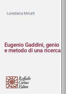 Eugenio Gaddini, genio e metodo di una ricerca