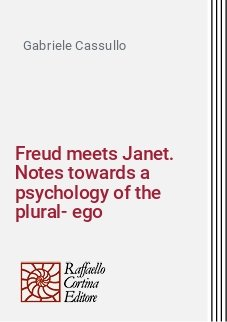 Freud meets Janet. Notes towards a psychology of the plural-ego