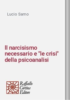 Il narcisismo necessario e
