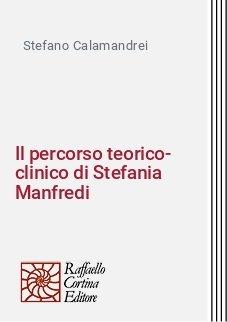 Il percorso teorico-clinico di Stefania Manfredi
