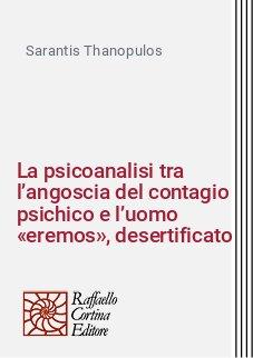 La psicoanalisi tra l'angoscia del contagio psichico e l'uomo