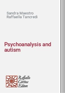 Psychoanalysis and autism