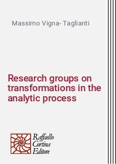 Research groups on transformations in the analytic process
