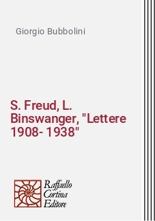 S. Freud, L. Binswanger,