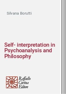 Self-interpretation in Psychoanalysis and Philosophy