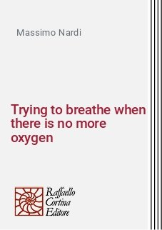 Trying to breathe when there is no more oxygen
