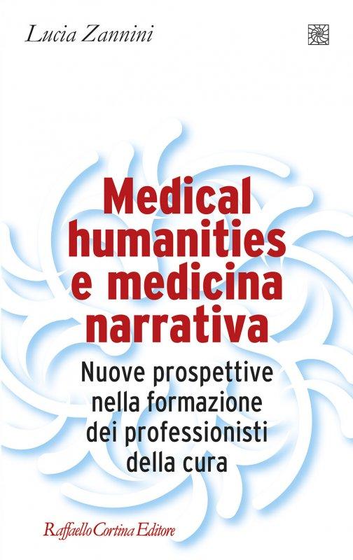 Medical humanities e medicina narrativa