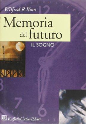 Memoria del futuro. Il sogno