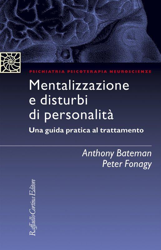 Mentalizzazione e disturbi di personalità