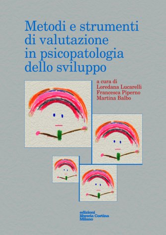 Metodi e strumenti di valutazione in psicopatologia dello sviluppo