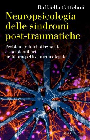 Neuropsicologia delle sindromi post-traumatiche