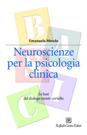 Neuroscienze per la psicologia clinica