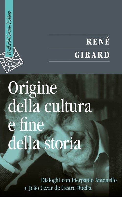 Origine della cultura e fine della storia