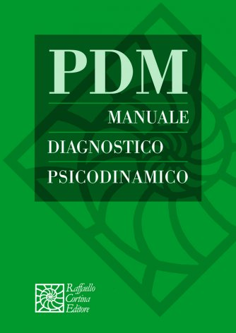 PDM - Manuale Diagnostico Psicodinamico