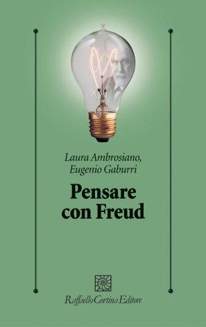 Pensare con Freud