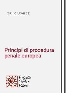 Principi di procedura penale europea