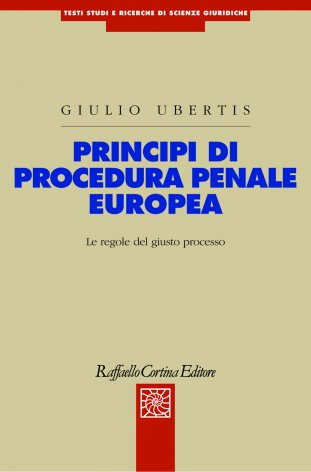 Principi di procedura penale europea