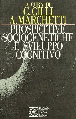 Prospettive sociogenetiche e sviluppo cognitivo
