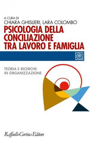Psicologia della conciliazione tra lavoro e famiglia