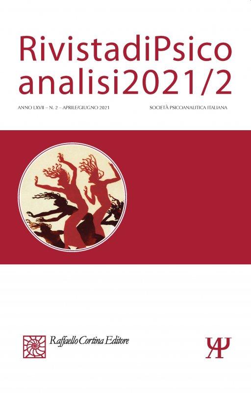 Rivista di Psicoanalisi 2021/2