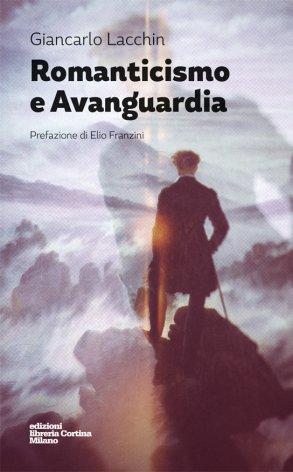 Romanticismo e Avanguardia