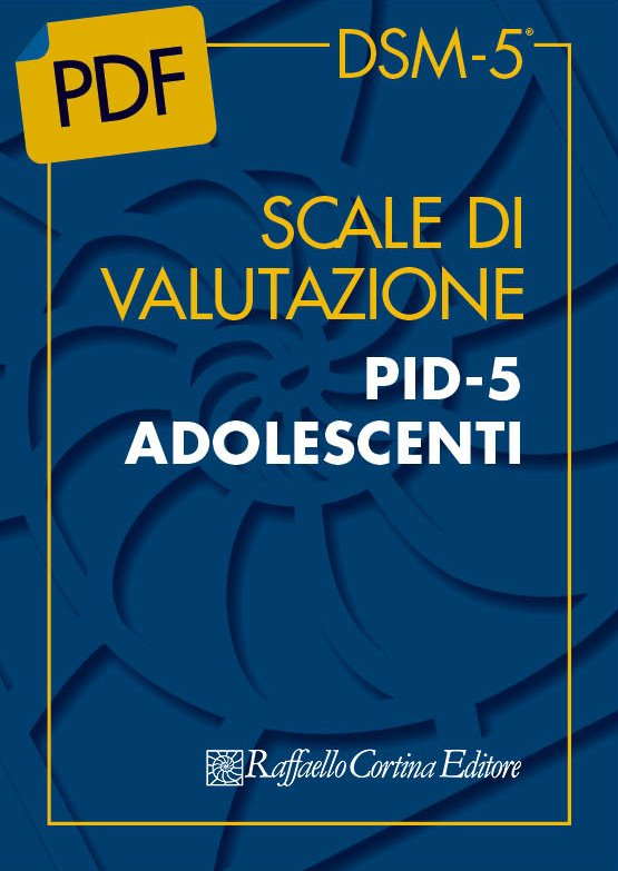 Scale di valutazione PID-5 ADOLESCENTI