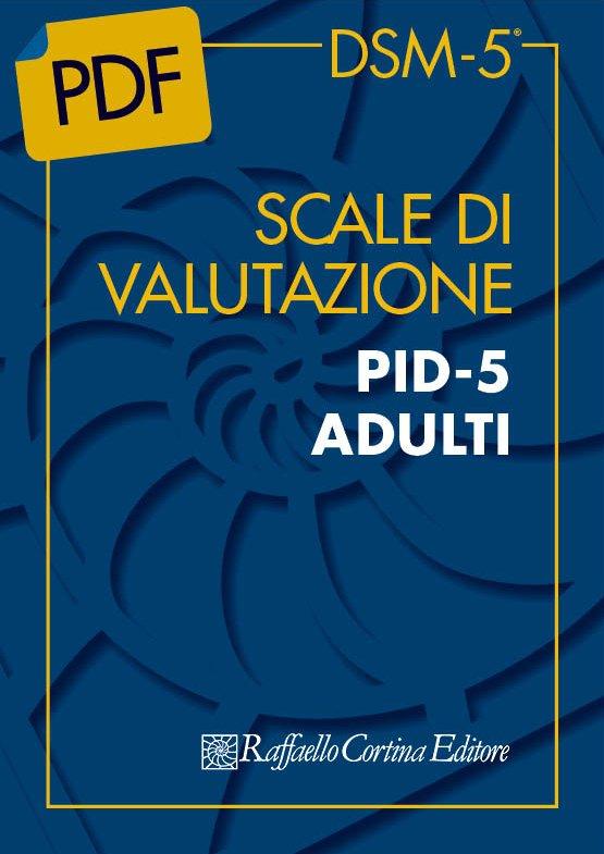 Scale di valutazione PID-5 ADULTI