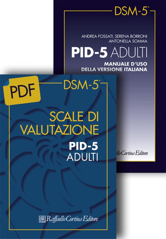 Scale di valutazione PID-5 ADULTI e Manuale d'uso