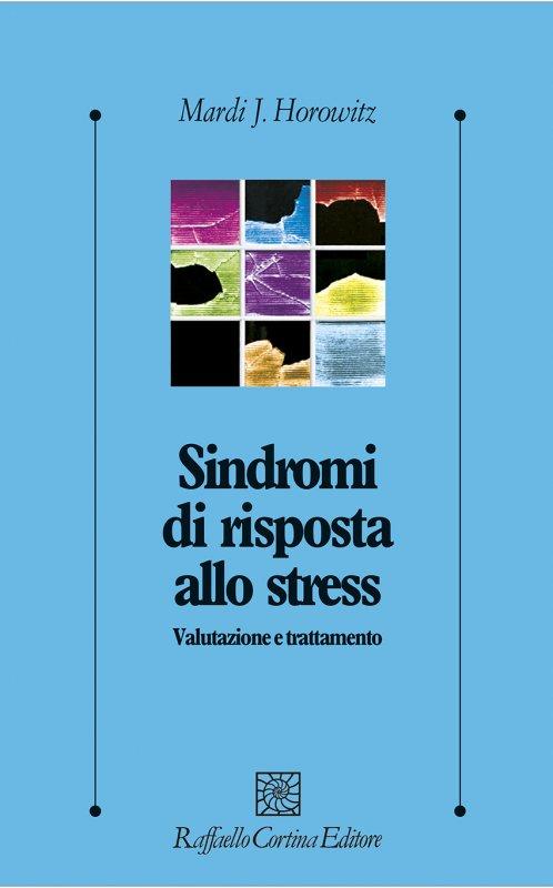 Sindromi di risposta allo stress