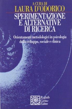 Sperimentazione e alternative di ricerca