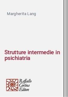 Strutture intermedie in psichiatria