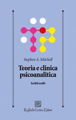 Teoria e clinica psicoanalitica