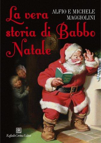 Babbo Natale Storia.The True Story Of Father Christmas La Vera Storia Di Babbo Natale