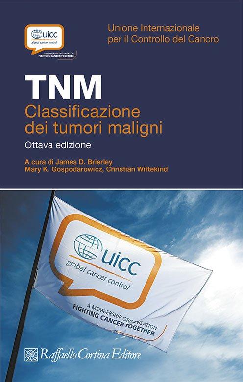 TNM - Classificazione dei tumori maligni