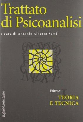 Trattato di psicoanalisi Vol. I (Edizione brossura)