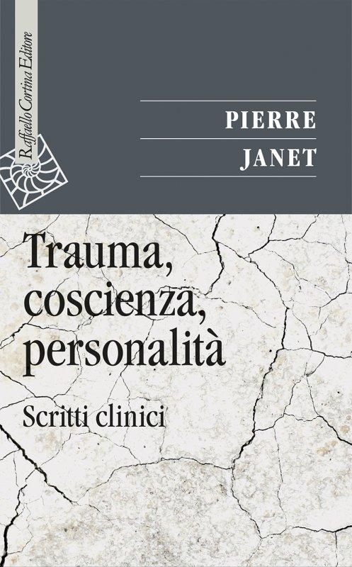 Trauma, coscienza, personalità