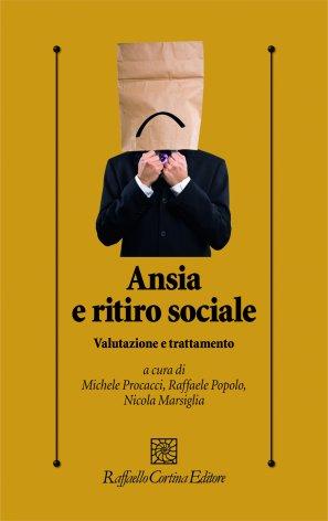 Ansia e ritiro sociale