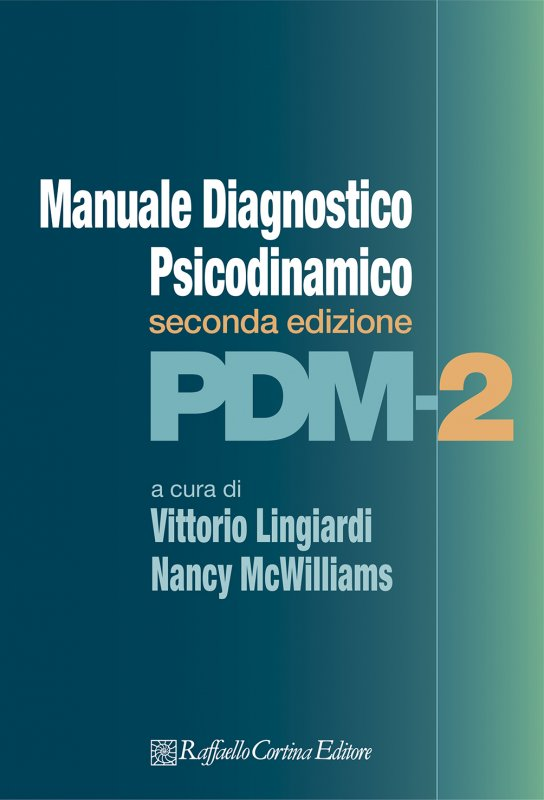 Manuale Diagnostico Psicodinamico Pdm-2