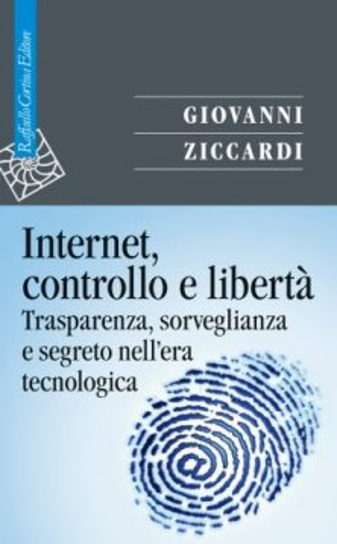 Internet, controllo e libertà